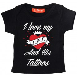 I Love Dad and His Tattoos (tricou bebelus)