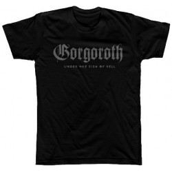 Tricou Gorgoroth: Under The Sign Of Hell (Grey Print)