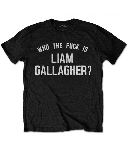 Tricou Unisex Liam Gallagher: Who The Fuck…