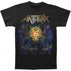 Tricou Anthrax: For All Kings